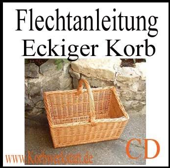 Flechtanleitung Nr. 012: Eckiger Korb auf CD-Rom